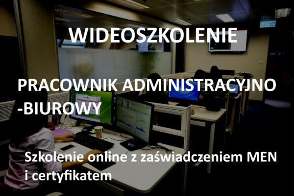 kurs pracownik administracyjno-biurowy