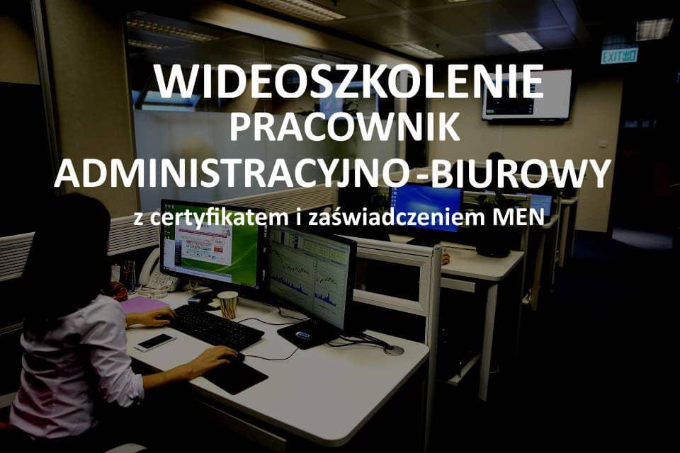 Szkolenie Pracownik administracyjno-biurowy online